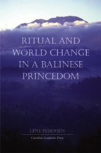 Ritual and World Change in a Balinese Princedom Cover