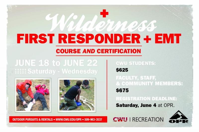 Campus Notices Wilderness First Responder Course