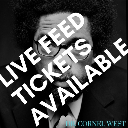 Cornel West Live Feed Tickets