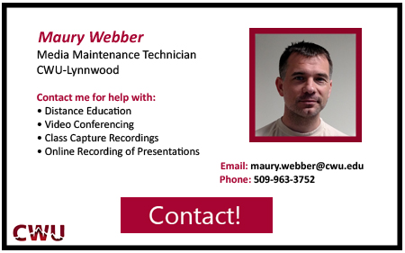 Media Maintenance Technican for CWU Lynnwood  Maury Webber. Contact at 5 0 9 9 6 3 3 7 5 2