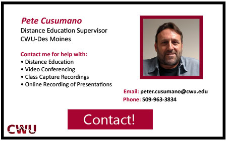 Information Technology Technician for CWU Des Moines Peter Cusumano. Contact at  5 0 9 9 6 3 3 8 3 4