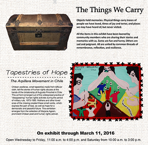 Two great exhibits this winter - The Things we Carry, and Tapestries of Hope