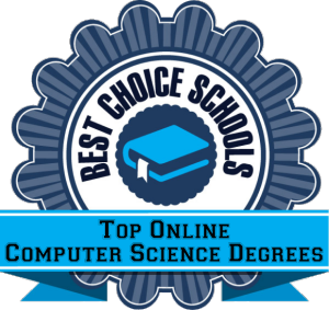 Best Choice Schools, Top 30 Schools for an ONline COmputer Science Degree 2016