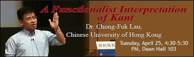 Banner: A Functionalist Interpretation of Kant with Dr. Chong-Fuk Lau