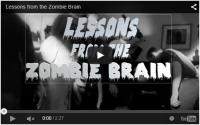 Lessions for the zombie brain video