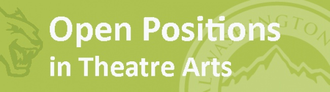 Open Positions in Theatre Arts