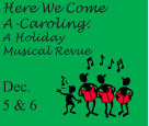 Here We Come A-Caroling: A Holiday Musical Revue Logo